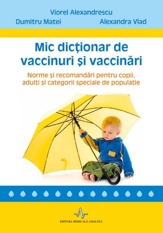 MIC DICTIONAR DE VACCINURI SI VACCINARI