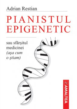 Pianistul epigenetic
