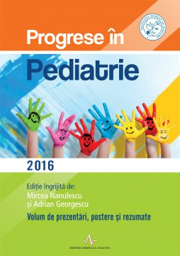 PROGRESE IN PEDIATRIE 2016