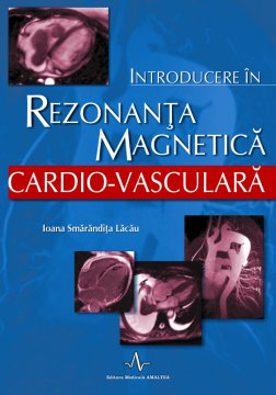 INTRODUCERE IN REZONANTA MAGNETICA CARDIOVASCULARA