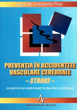 PREVENTIA IN ACCIDENTELE VASCULARE CEREBRALE (STROKE)