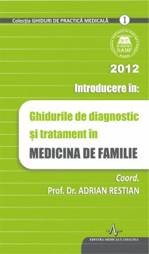 INTRODUCERE IN GHIDURILE DE DIAGNOSTIC SI TRATAMENT IN MF